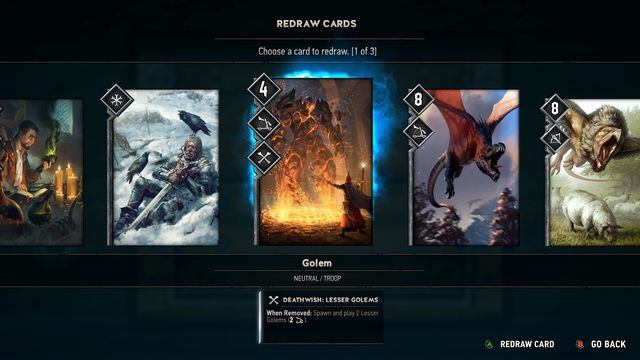 Before the match begins, we can redraw three cards (only two in The Witcher 3). - 2016-06-16