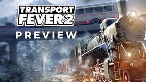 Transport Fever 2 Preview – Hope for the Railroad zapowiedŸ gry