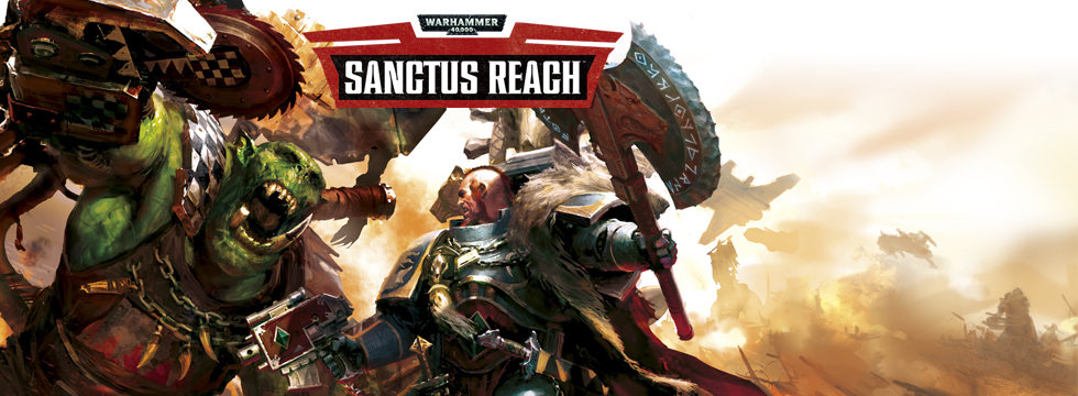 Warhammer 40,000: Sanctus Reach Review – New Final Liberation?
