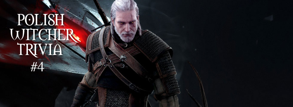 Polish Witcher Trivia #4 – Forefather's Eve
