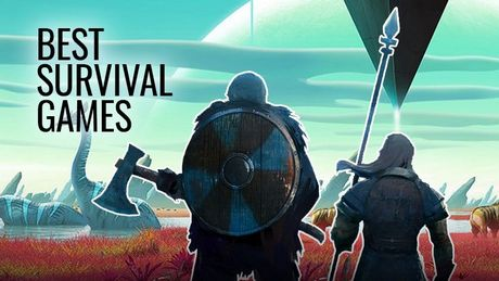 The Best Survival Games - Prepare for the Apocalypse