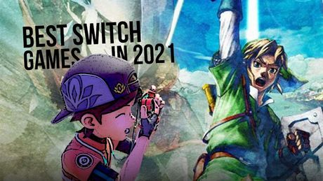 Nintendo Switch - Upcoming Games Coming out in 2021