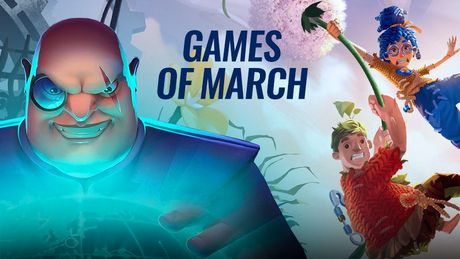Video Games of March 2021 - Best Releases of the Month