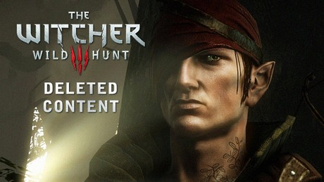 The Witcher 3: Wild Hunt deleted content - Where is Iorveth?!